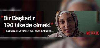 Türk Yapımı Dizi ve Filmler 190 Ülkede Netflix İle İzleniyor!