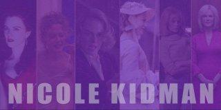 Nicole Kidman Filmleri | Mutlaka İzlenmesi Gereken En İyi 17 Nicole Kidman Filmi Önerisi