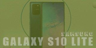 Samsung Galaxy S10 Lite Teknik Özellikleri ve Fiyatı | Genel Bakış