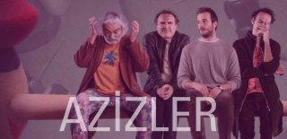 Netflix'in Türk Filmi Azizler Hakkında Film İncelemesi