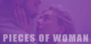 Pieces of Woman Konusu, İzleyici Yorumları ve Detaylı İncelemesi
