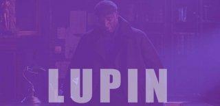 Lupin Dizisinin Konusu, İzleyici Yorumları ve Detaylı İncelemesi