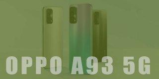 Oppo A93 5G Teknik Özellikleri ve Fiyatı | Detaylı İnceleme