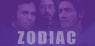 Zodiac Filmi Hakkında İlk Kez Duyacağınız Bilgiler