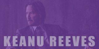 Keanu Reeves Filmleri - İzlenmesi Gereken En İyi 22 Keanu Reeves Filmi