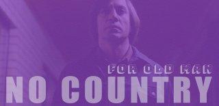 No Country for Old Men Hakkında İlk Kez Duyacağınız 15 Gerçek