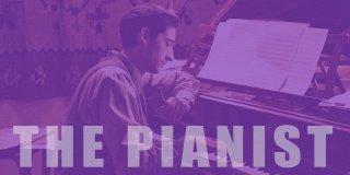 The Pianist Hakkında İlk Kez Duyacağınız Bilgiler