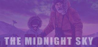 Netflix'in The Midnight Sky Filmi Hakkında İzleyici Yorumları ve Film Analizi