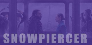 Netflix Snowpiercer Dizisi İzleyici Yorumları ve Detaylı İncelemesi