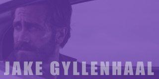 Aksiyon ve Macera Dolu En İyi 25 Jake Gyllenhaal Filmi (Güncel Liste)