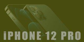 Apple'ın Yeni Şımarık Çocuğu: iPhone 12 Pro İnceleme