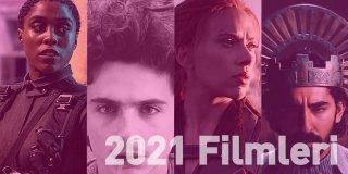 2021 Filmleri | 2021'in Yeni Çıkan En İyi Filmleri