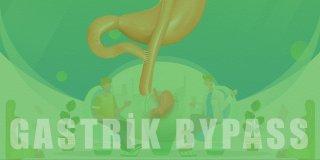 Gastrik Bypass Nedir ve Nasıl Yapılır?