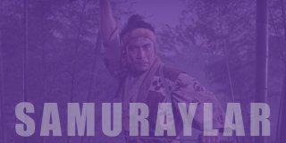Japon Kültürünün Temsilcisi Samurayları Konu Alan En İyi Filmler