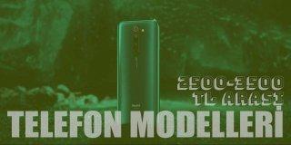 2500 TL - 3500 TL Arası En İyi 15 Telefon Modeli