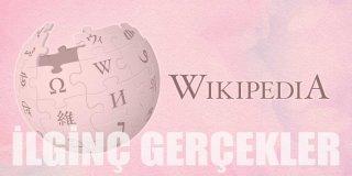 Wikipedia Hakkında Bilinmeyen 15 İlginç Gerçek