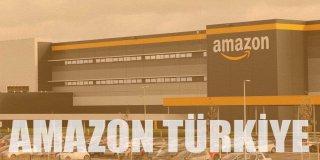 Amazon Türkiye Nedir? Nasıl Kullanılır? Amazon Hakkında Tüm Merak Edilenler