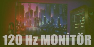 En İyi 120 Hz Monitörler ve Kullanıcı Yorumları
