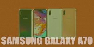 Samsung Galaxy A70 Özellikleri ve Fiyatı - Detaylı İncelemesi