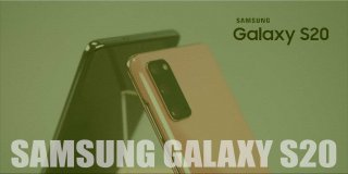 Samsung Galaxy S20 Özellikleri ve Fiyatı   Genel Bakış