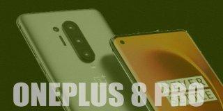 OnePlus 8 Pro Fiyatı ve Teknik Özellikler   Detaylı İncelemesi