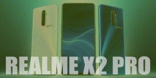 Realme X2 Pro Özellikleri, Fiyatıve Detaylı İnceleme