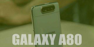 Samsung Galaxy A80 Özellikleri ve Fiyatı   Detaylı İnceleme