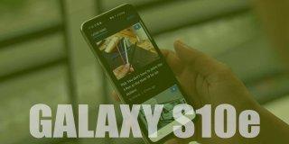 Samsung Galaxy S10e Özellikleri ve Fiyatı | Detaylı İnceleme