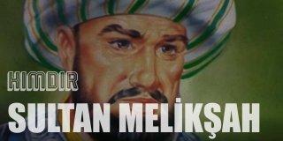 Sultan Melikşah Kimdir? Melikşah Dönemi Nasıldır?