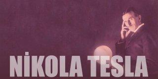 Tesla Kimdir? Nikola Tesla İcatları ve Nikola Tesla Sözleri