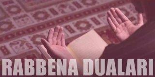 Rabbena Duaları Anlamları, Türkçe Yazılışları ve Faziletleri