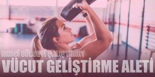 Fitness Aletleri | En İyi 15 Vücut Geliştirme Aleti Önerisi