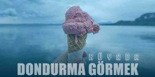 Rüyada Dondurma Görmek, Yemek Ne Anlama Gelir?