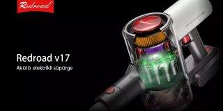 Kusursuz Bir Temizlik İçin: Redroad V17 Kablosuz Süpürge