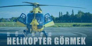 Rüyada Helikopter Görmek - Cesaret ve Umudu Temsil Ediyor!