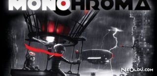 Yerli Yapım Oyun: Monochroma