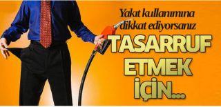 Az Yakıt Kullanmanın Püf Noktaları