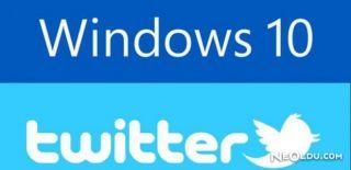 Windows 10 İçin Yeni Bir Twitter